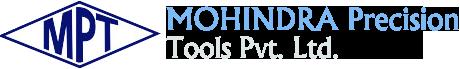 Mohindra Precision Tools Pvt. Ltd.