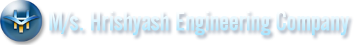 M/s.Hrishyash Engineering Company