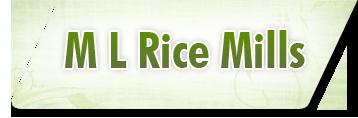 M L Rice Mills