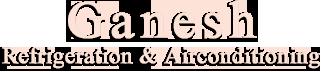 Ganesh Refrigeration & Airconditioning