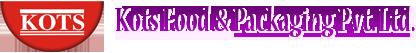 Kots Food & Packaging Pvt. Ltd.