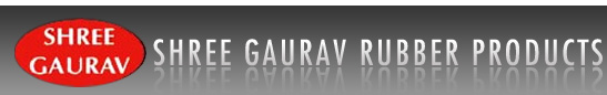 Shree Gaurav Rubber Products