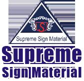 Supreme Sign Material
