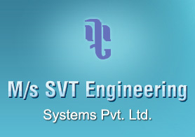 M/s Svt Engineering Systems Pvt Ltd