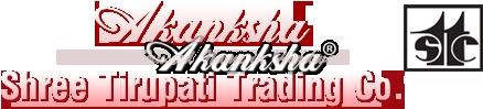 AKANKSHA (Shree Tirupati Trading Co.)