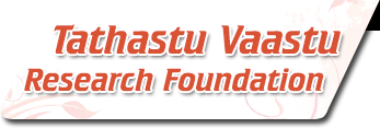 Tathastu Vaastu Research Foundation