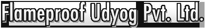 Flameproof Udyog Pvt. Ltd.