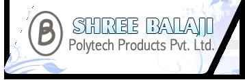 Shree Balaji Polytech Products Pvt. Ltd