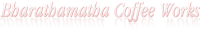 Bharathamatha Coffee Works