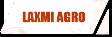 Laxmi Agro