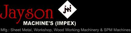 Jayson Machine's( Impex )