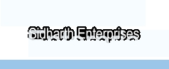 Sidharth Enterprises