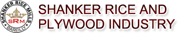 Shanker Rice and Plywood Industry