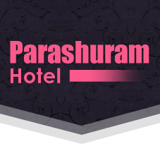 Hotel Parashuram  / Parashuram Tours and Travel