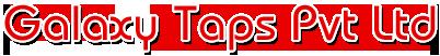 Galaxy Taps Pvt Ltd