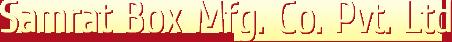 Samrat Box Mfg. Co. Pvt. Ltd