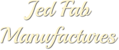 Jed Fab Manufactures