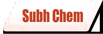Subh Chem