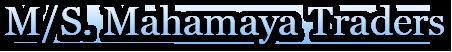 M/S. Mahamaya Traders