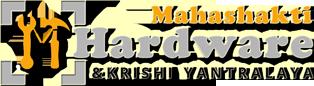 Mahashakti Hardware & Krishi Yantralaya