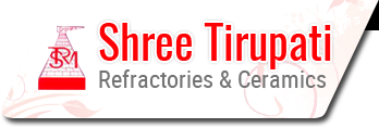 Shree Tirupati Refractories & Ceramics