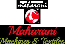 Maharani Machines & Textiles