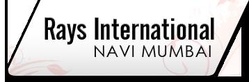 Rays International Navi Mumbai