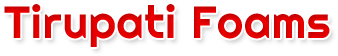 Tirupati Foams