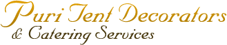 Puri Tent Decorators & Catering Services