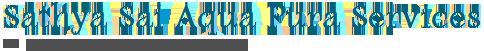 Sathya Sai Aqua Pura Services