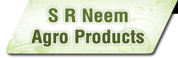 S R Neem Agro Products