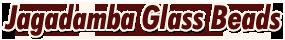 Jagadamba Glass Beads