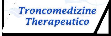 Troncomedizine Therapeutico