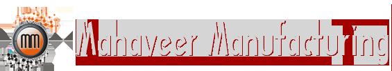 Mahaveer Manufacturing