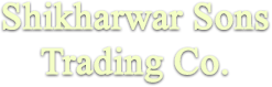 Shikharwar Sons Trading Co.
