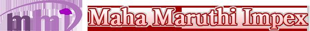 MAHA MARUTHI IMPEX