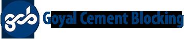 Goyal Cement Blocking