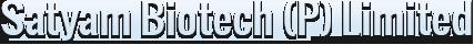 Satyam Biotech (p) Limited