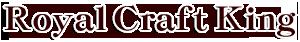 Royal Craft King
