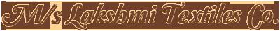 M/s Lakshmi Textiles Co.