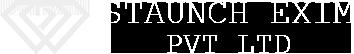 Staunch Exim Pvt. Ltd
