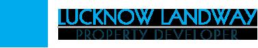 Lucknow Landway Property Developer