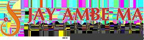Jay Ambe Ma Enterprises