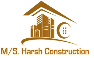 M/S. Harsh Construction