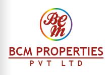 BCM Properties Pvt Ltd